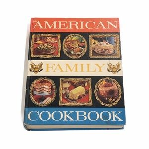 The American Family Cookbook First Edition